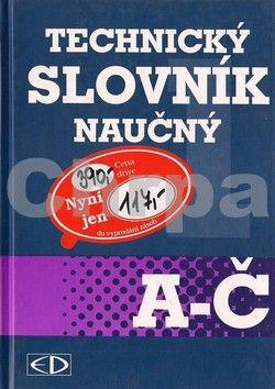 Kolektiv autorů: Technický slovník naučný A-Č cena od 293 Kč