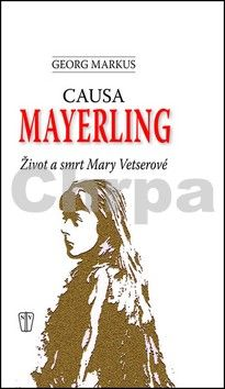 Georg Markus: Causa Mayerling cena od 133 Kč