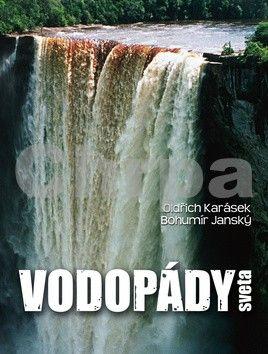 Bohumír Janský, Oldřich Karásek: Vodopády sveta cena od 380 Kč