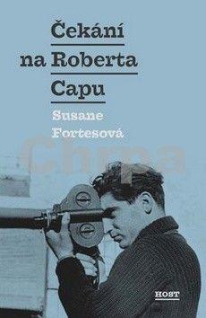 Susana Fortes: Čekání na Roberta Capu cena od 164 Kč