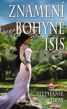 Dray Stephanie: Znamení bohyně Isis cena od 129 Kč