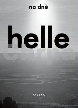 Helle Helle: Na dně cena od 134 Kč