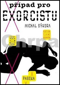 Michal Sýkora: Případ pro exorcistu cena od 186 Kč