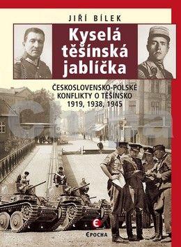 Jiří Bílek: Kyselá těšínská jablíčka (E-KNIHA) cena od 0 Kč