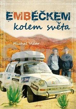 Michal Vičar: Embéčkem kolem světa (bez DVD) cena od 297 Kč