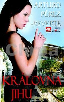 Arturo Pérez-Reverte: Královna Jihu cena od 107 Kč