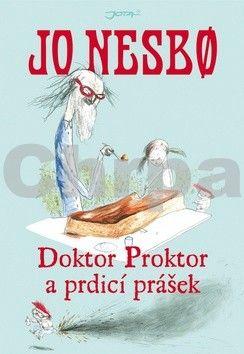 Jo Nesbo: Doktor Proktor a prdicí prášek cena od 193 Kč