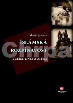 Martin Janeček: Islámská rozpínavost (E-KNIHA) cena od 0 Kč