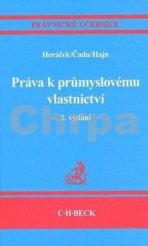 Roman Horáček: Práva k průmyslovému vlastnictví cena od 672 Kč