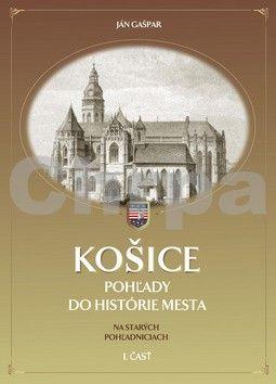 Ján Gašpar: Košice cena od 888 Kč