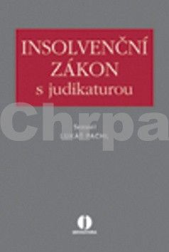 Lukáš Pachl: Insolvenční zákon s judikaturou cena od 468 Kč