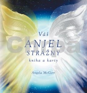 Angela McGerr: Zlatí & strieborní strážni anjeli cena od 194 Kč