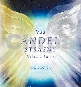 Angela McGerr: Zlatí & stříbrní strážní andělé cena od 0 Kč