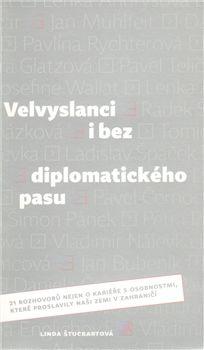Štucbartová Linda: Velvyslanci i bez diplomatického pasu cena od 181 Kč