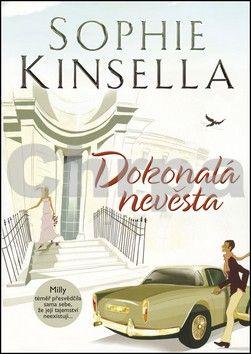 Sophie Kinsella: Dokonalá nevěsta cena od 162 Kč