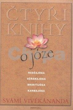 Svámí Vivékánanda: Čtyři knihy o józe - Svámí Vivékánanda cena od 222 Kč