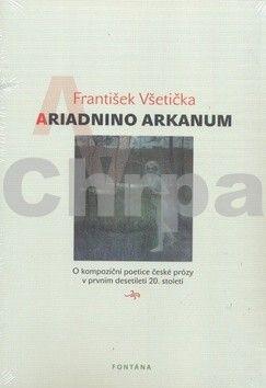 František Všetička: Ariadnino arkanum cena od 187 Kč