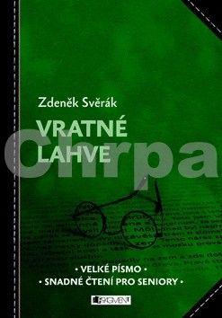 Zdeněk Svěrák: Vratné lahve – Čtení pro seniory cena od 161 Kč