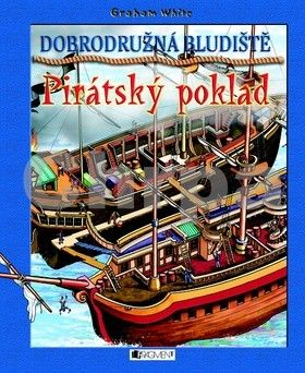 Graham White: Dobrodružná bludiště – Pirátský poklad cena od 68 Kč
