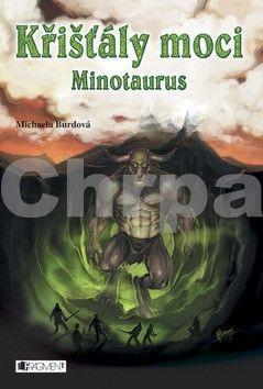 Michaela Burdová: Křišťály moci 4 – Minotaurus cena od 120 Kč