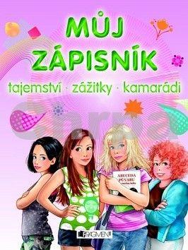 Violeta Babić: Můj zápisník – Tajemství, zážitky, kamarádi cena od 87 Kč
