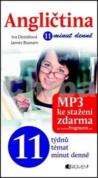 Iva Dostálová, James Branam, Lukáš Fibrich: Angličtina – 11 minut denně cena od 121 Kč