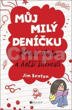 Jim Benton: Můj milý deníčku 1 – Kluci, škola a další šílenosti cena od 67 Kč