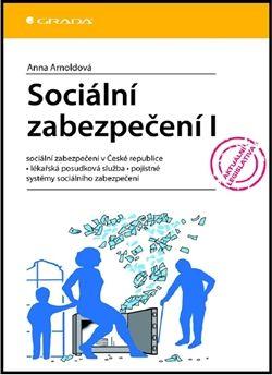 Arnoldová Anna: Sociální zabezpečení I cena od 125 Kč