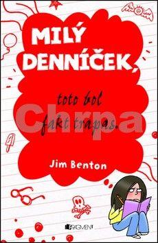 Jim Benton: Milý denníček, toto bol fakt trapas! cena od 84 Kč