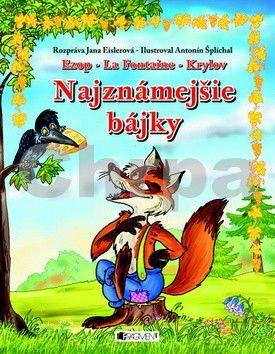 Najznámejšie bájky - pre deti ( Ezop, La Fontaine, Krylov ) cena od 137 Kč