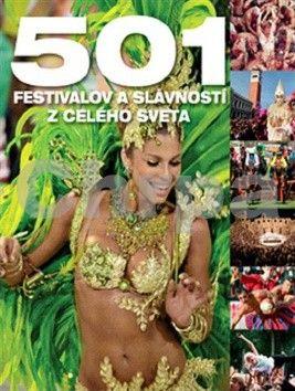 501 festivalov a slávností z celého sveta cena od 686 Kč