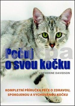 Catherine Davidson: Pečuj o svou kočku cena od 0 Kč