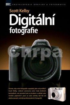 Scott Kelby: Digitální fotografie cena od 290 Kč