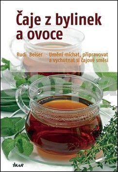 Rudi Beiser: Čaje z bylinek a ovoce cena od 140 Kč