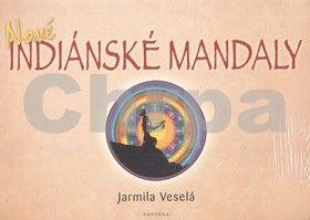 Jarmila Veselá: Nové indiánské mandaly cena od 153 Kč