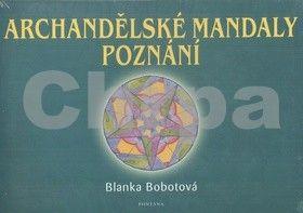 Blanka Bobotová: Archandělské mandaly poznání cena od 164 Kč
