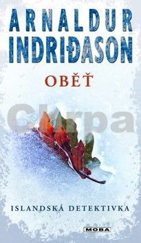 Arnaldur Indridason: Oběť - Severská krimi cena od 39 Kč