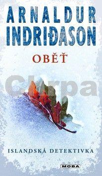 Arnaldur Indridason: Oběť cena od 0 Kč