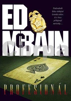 Ed McBain: Profesionál cena od 109 Kč