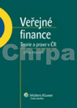 Jitka Peková: Veřejné finance Teorie a praxe v ČR cena od 491 Kč