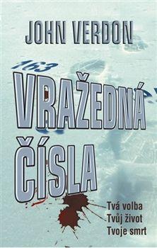 John Verdon: Vražedná čísla (Série Detektiv Dave Gurney) cena od 143 Kč