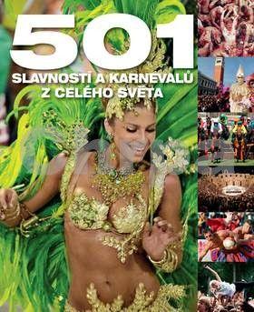 SLOVART 501 slavností a karnevalů z celého světa cena od 510 Kč