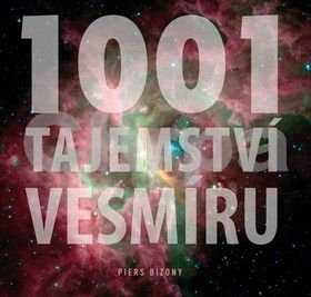 Piers Bizony: 1001 tajemství vesmíru - Piers Bizony cena od 0 Kč