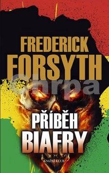 Frederick Forsyth: Příběh Biafry cena od 168 Kč