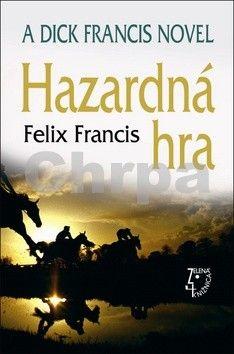 Felix Francis: Hazardná hra cena od 75 Kč