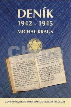Michal Kraus: Deník 1942-1945 cena od 144 Kč