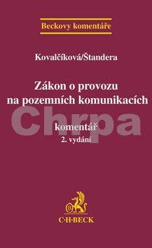 Daniela Kovalčiková: Zákon o provozu na pozemních komunikacích. Komentář, 2. vydání cena od 693 Kč