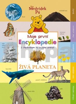 Milne A. A., Shepard E. H.: Medvídek Pú - Encyklopedie - Živá planeta cena od 303 Kč