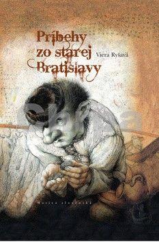 Viera Ryšavá: Príbehy zo starej Bratislavy cena od 144 Kč