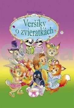 Ondrej Nagaj, Ján Vrabec: Veršíky o zvieratkách cena od 124 Kč